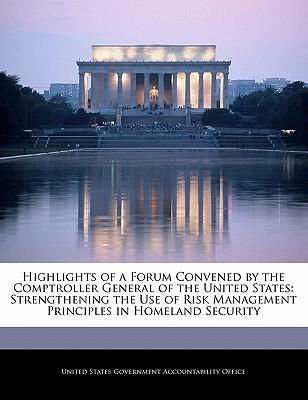 Highlights of a Forum Convened by the Comptroller General of the United States