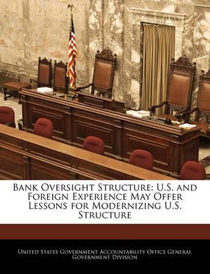 Bank Oversight Structure