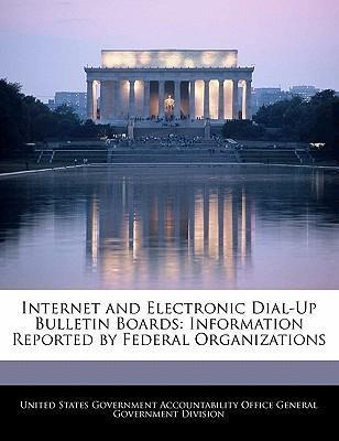Internet and Electronic Dial-Up Bulletin Boards