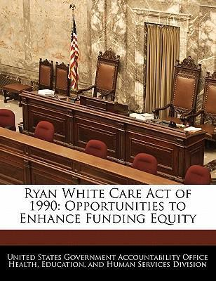 Ryan White Care Act of 1990