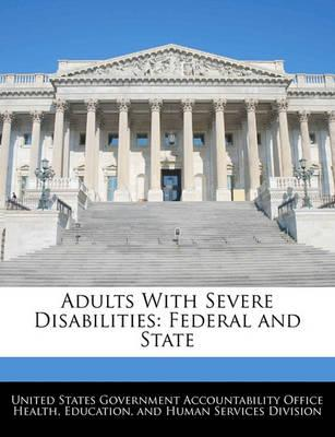 Adults with Severe Disabilities