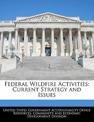 Federal Wildfire Activities