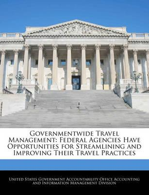 Governmentwide Travel Management