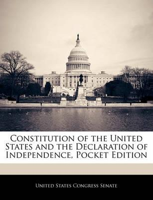 Constitution of the United States and the Declaration of Independence, Pocket Edition