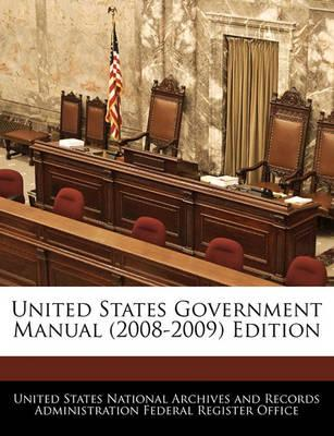 United States Government Manual (2008-2009) Edition