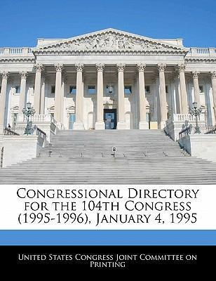 Congressional Directory for the 104th Congress (1995-1996), January 4, 1995
