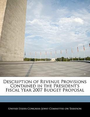 Description of Revenue Provisions Contained in the President's Fiscal Year 2007 Budget Proposal