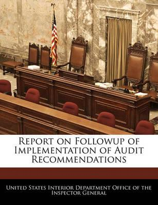 Report on Followup of Implementation of Audit Recommendations
