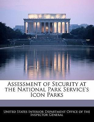 Assessment of Security at the National Park Service's Icon Parks