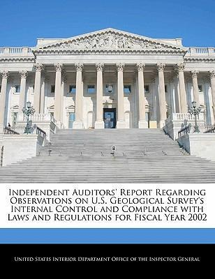 Independent Auditors' Report Regarding Observations on U.S. Geological Survey's Internal Control and Compliance with Laws and Regulations for Fiscal Year 2002