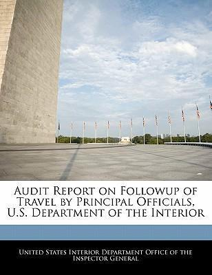 Audit Report on Followup of Travel by Principal Officials, U.S. Department of the Interior