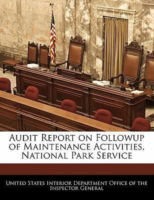 Audit Report on Followup of Maintenance Activities, National Park Service