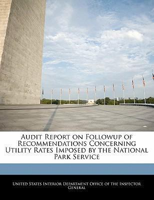 Audit Report on Followup of Recommendations Concerning Utility Rates Imposed by the National Park Service
