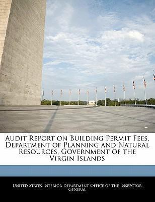 Audit Report on Building Permit Fees, Department of Planning and Natural Resources, Government of the Virgin Islands