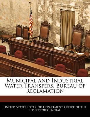 Municipal and Industrial Water Transfers, Bureau of Reclamation