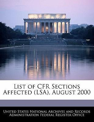 List of Cfr Sections Affected (Lsa), August 2000