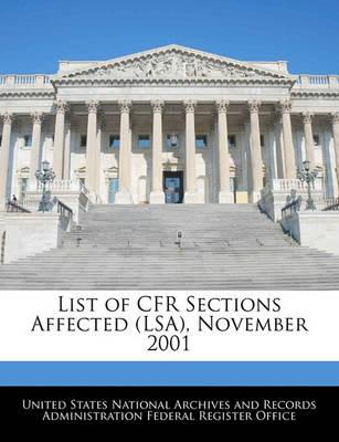 List of Cfr Sections Affected (Lsa), November 2001