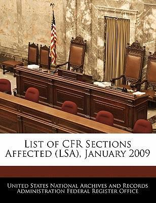 List of Cfr Sections Affected (Lsa), January 2009