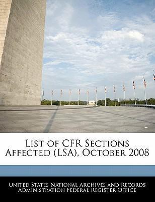 List of Cfr Sections Affected (Lsa), October 2008
