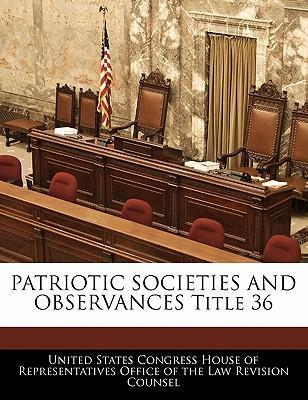 Patriotic Societies and Observances Title 36
