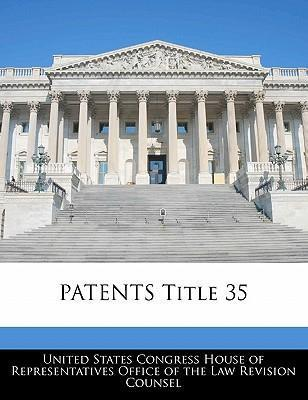 Patents Title 35
