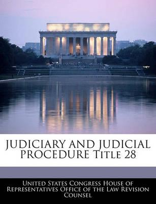 Judiciary and Judicial Procedure Title 28