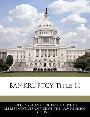Bankruptcy Title 11