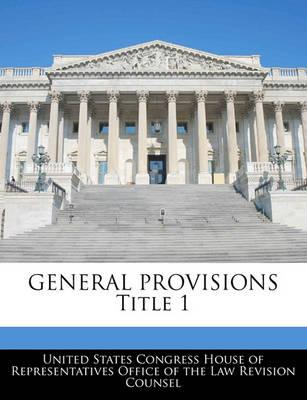 General Provisions Title 1