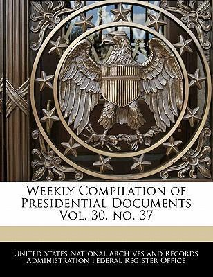 Weekly Compilation of Presidential Documents Vol. 30, No. 37