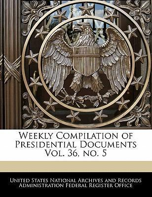 Weekly Compilation of Presidential Documents Vol. 36, No. 5