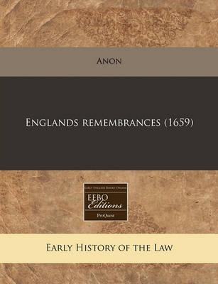 Englands Remembrances (1659)