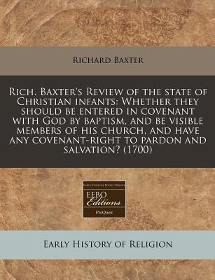 Rich. Baxter's Review of the State of Christian Infants