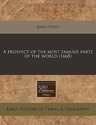 A Prospect of the Most Famous Parts of the World (1668)