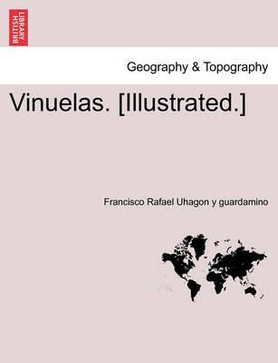 Vinuelas. [Illustrated.]