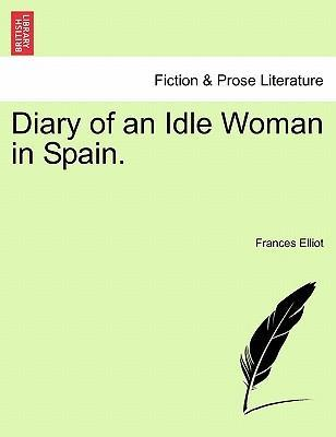 Diary of an Idle Woman in Spain.