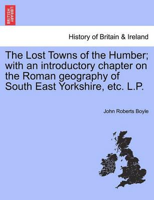 Lost Towns of the Humber, the