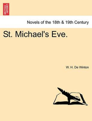 St. Michael's Eve.