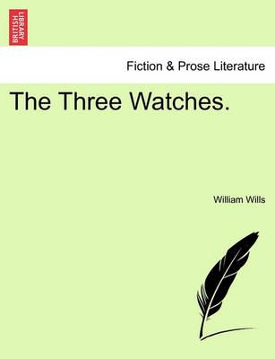 The Three Watches.