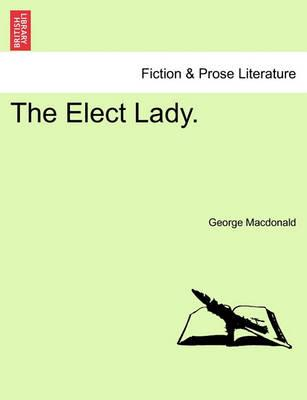 The Elect Lady.