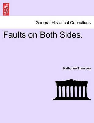 Faults on Both Sides.