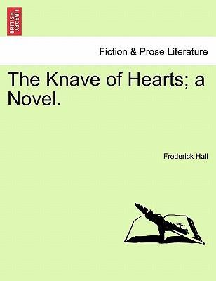 The Knave of Hearts; A Novel.