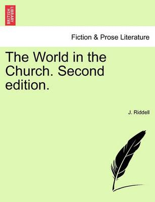 The World in the Church. Vol. III, Second Edition.