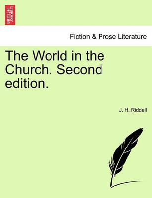 The World in the Church. Second Edition. Vol. II