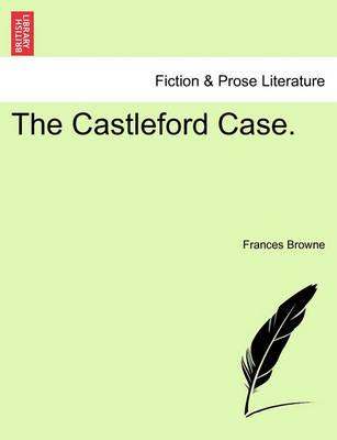 The Castleford Case.