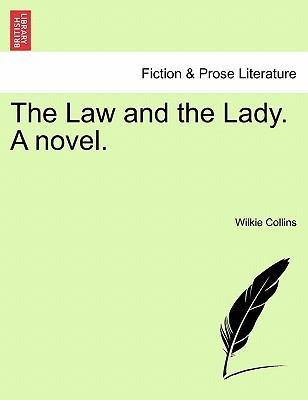 The Law and the Lady. a Novel.
