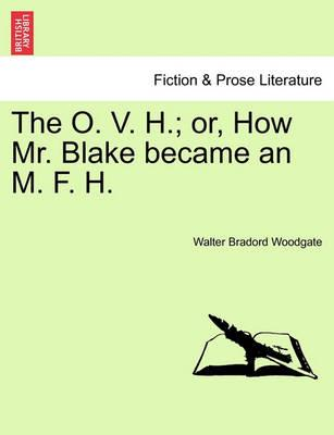 The O. V. H.; Or, How Mr. Blake Became an M. F. H.