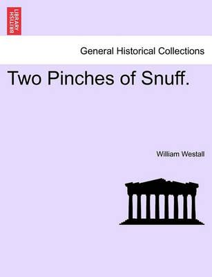 Two Pinches of Snuff.
