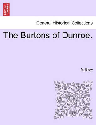 The Burtons of Dunroe.