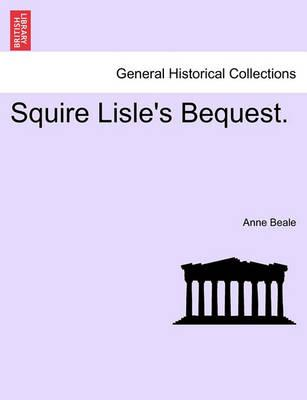 Squire Lisle's Bequest.