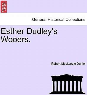 Esther Dudley's Wooers.
